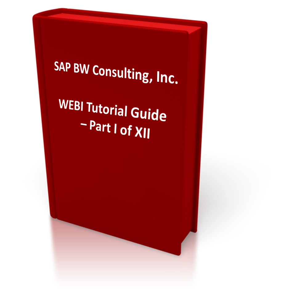 SAP BW, BO, WEBI, xCelsius, Business Objects, How To, Guide, Tutorial