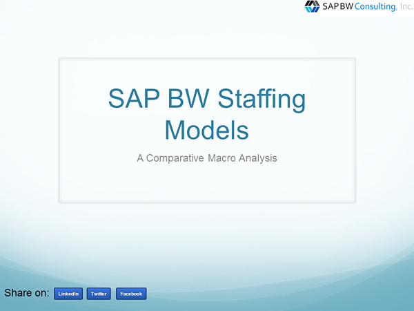 SAP BW Staffing Models Comparative Analysis
