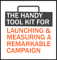 Took Kit for Launching and Measuring a Remarkable Campaign.